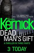 eBook:  Dead Man's Gift: Today (Part 3)