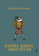 Bierbaum, Otto Julius: Zäpfel Kerns Abenteuer
