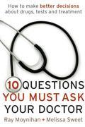 eBook: Ten Questions You Must Ask Your Doctor