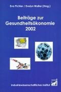 Beiträge zur Gesundheitsökonomie 2002