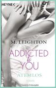 eBook: Addicted to You 01. Atemlos