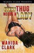 eBook: Every Thug Needs a Lady