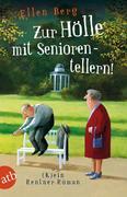 eBook: Zur Hölle mit Seniorentellern!