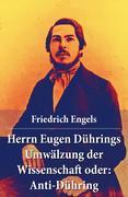eBook:  Herrn Eugen Dührings Umwälzung der Wissenschaft oder: Anti-Dühring - Vollständige Ausgabe letzter Hand