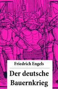 eBook: Der deutsche Bauernkrieg - Vollständige Ausgabe letzter Hand