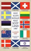 eBook: Why Scots Should Rule Scotland, 1997