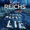 Reichs,  Kathy: Bones Never Lie