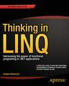 Mukherjee, Sudipta: Thinking in LINQ
