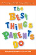eBook: The Best Things Parents Do