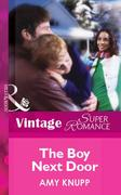 Amy Knupp: The Boy Next Door (Mills Boon Vintage Superromance)