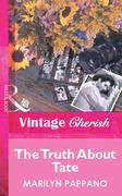 eBook: Truth About Tate (Mills & Boon Vintage Cherish)