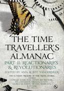 eBook: The Time Traveller's Almanac Part II - Reactionaries