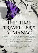 eBook: The Time Traveller's Almanac Part IV - Communiqués