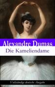 eBook: Die Kameliendame - Vollständige deutsche Ausgabe