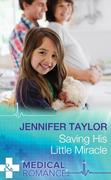 eBook: Saving His Little Miracle (Mills & Boon Medical)
