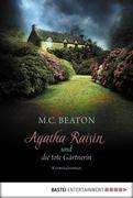 eBook: Agatha Raisin und die tote Gärtnerin