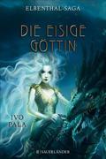 eBook:  Elbenthal-Saga: Die Eisige Göttin