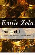 eBook:  Das Geld (L'argent: Die Rougon-Macquart Band 18) - Vollständige deutsche Ausgabe
