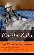 eBook:  Das Paradies der Damen (Au bonheur des dames: Die Rougon-Macquart Band 11) - Vollständige deutsche Ausgabe