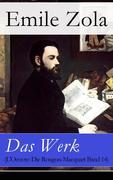 eBook:  Das Werk (L'Oeuvre: Die Rougon-Macquart Band 14) - Vollständige deutsche Ausgabe