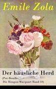 eBook:  Der häusliche Herd (Pot-Bouille: Die Rougon-Macquart Band 10) - Vollständige deutsche Ausgabe