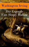 eBook: Die Legende Von Sleepy Hollow - Vollständige deutsche Ausgabe