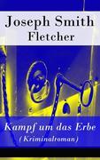 eBook: Kampf um das Erbe (Kriminalroman) - Vollständige deutsche Ausgabe