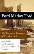 eBook:  Complete Tetralogy of Parade's End: Some Do Not  No More Parades  A Man Could Stand Up  Last Post