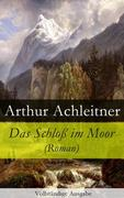 eBook: Das Schloß im Moor (Roman) - Vollständige Ausgabe