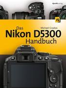eBook: Das Nikon D5300 Handbuch