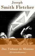 eBook: Das Teehaus in Mentone (Kriminalroman) - Vollständige deutsche Ausgabe