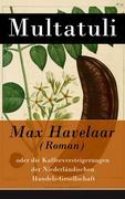 eBook: Max Havelaar (Roman) - Vollständige deutsche Ausgabe