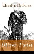 eBook: Oliver Twist - Vollständige deutsche Ausgabe