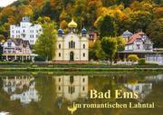 Creutz, Ilona: Bad Ems im romantischen Lahntal ...