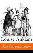 eBook: Kindergeschichten - Vollständige Ausgabe