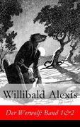 eBook:  Der Werwolf: Band 1&2 - Vollständige Ausgabe