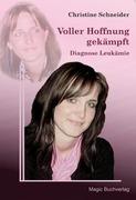 Christine, Schneider: Voller Hoffnung gekämpft ...