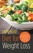 eBook:  Diet for Weight Loss: Lose Weight with Nutritious Kale Recipes, and Follow the Clean Eating Diet
