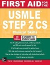 Le,  Tao;Bhushan,  Vikas: First Aid for the USMLE Step 2 CS