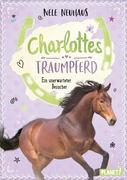 eBook: Charlottes Traumpferd 03. Charlottes Traumpferd, Ein unerwarteter Besuch