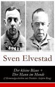 eBook: Der kleine Blaue  Der Mann im Monde (2 Kriminalgeschichten mit Detektiv Asbjörn Krag) - Vollständige deutsche Ausgabe