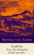 eBook:  Gedichte: Eros, Das Königslied, Seelied und mehr