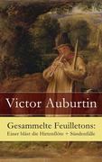 eBook:  Gesammelte Feuilletons: Einer bläst die Hirtenflöte  Sündenfälle