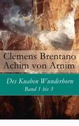 eBook:  Des Knaben Wunderhorn: Band 1 bis 3 - Vollständige Ausgabe