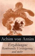 eBook:  Erzählungen: Rembrandts Versteigerung und mehr