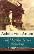 eBook: Die Majoratsherren (Erzählung) - Vollständige Ausgabe