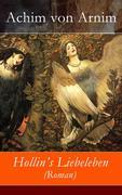 eBook: Hollin's Liebeleben (Roman) - Vollständige Ausgabe