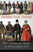 eBook: Die Vertreibung der Spanier aus Wesel im Jahre 1629 - Vollständige Ausgabe