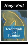 eBook: Tenderenda der Phantast - Vollständige Ausgabe