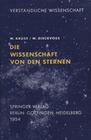 Dieckvoss, W.;Kruse, W: Die Wissenschaft von den Sternen